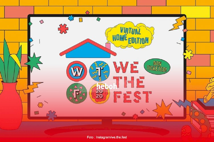 We The Fest 2020 Bertajuk 'Virtual Home Edition' Siap Digelar Akhir September Secara Gratis