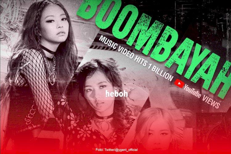 'Boombayah' Jadi MV Ke-3 Blackpink yang Capai 1 Miliar Penonton